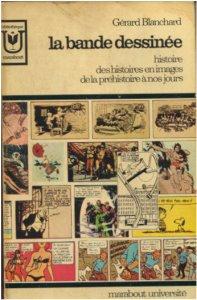Couverture de (DOC) Études et essais divers - La bande dessinée : histoire des histoires en images de la préhistoire à nos jours
