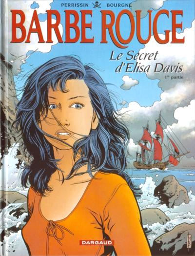 Couverture de Barbe-Rouge -34- Le secret d'Elisa Davis - 1re partie