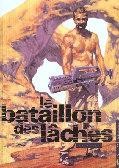 Couverture de Le bataillon des lâches