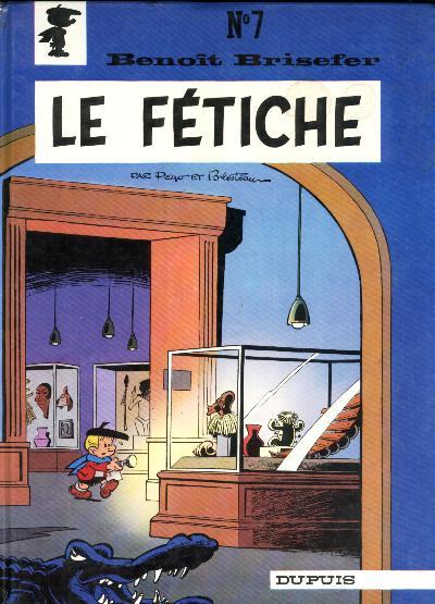 Couverture de Benoît Brisefer -7- Le fétiche