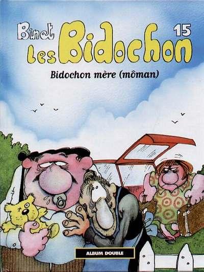 Couverture de Les bidochon (France Loisirs - Album Double) -8- Bidochon mère (môman) / Toniques