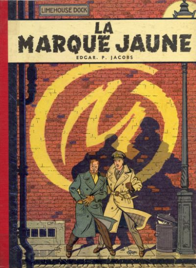 Couverture de Blake et Mortimer (Les aventures de) (Historique) -5- La Marque Jaune