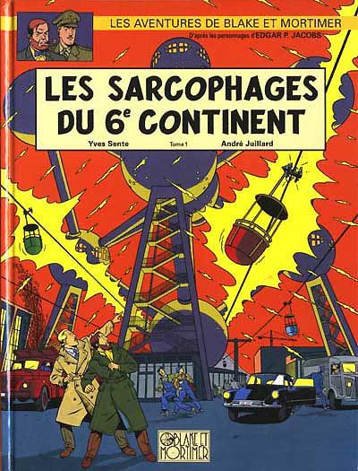 Couverture de Blake et Mortimer (Les Aventures de) -16- Les Sarcophages du 6e continent - Tome 1