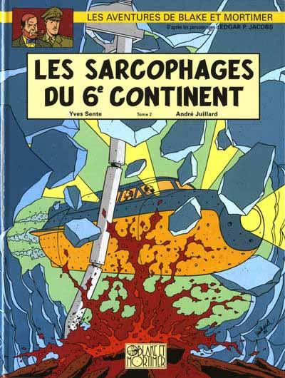 Couverture de Blake et Mortimer (Les Aventures de) -17- Les Sarcophages du 6e continent - Tome 2