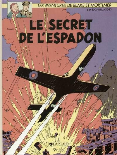 Couverture de Blake et Mortimer (Les Aventures de) -1- Le Secret de l'Espadon T1