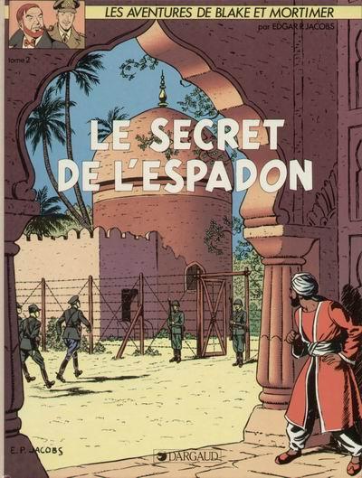Couverture de Blake et Mortimer (Les Aventures de) -2- Le Secret de l'Espadon T2