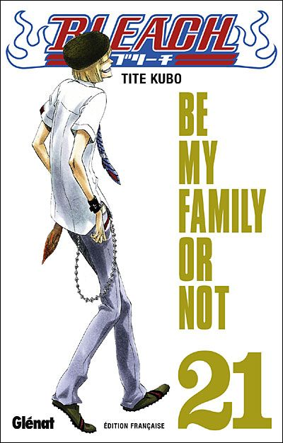 Couverture de Bleach -21- Be my Family or Not