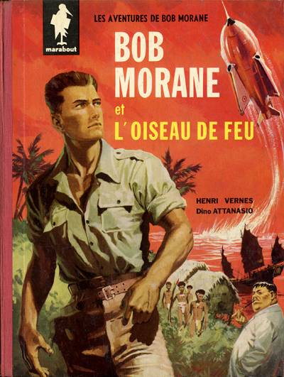 Couverture de Bob Morane 1 (Marabout) -1- L'oiseau de feu