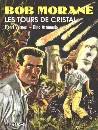 Couverture de Bob Morane 4 (Lefrancq) -304- Les Tours de cristal