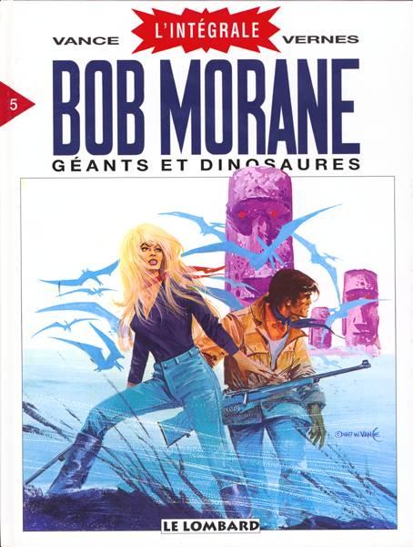 Couverture de Bob Morane 8 (Intégrale Dargaud-Lombard) -5- Géants et dinosaures