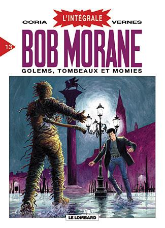 Couverture de Bob Morane 8 (Intégrale Dargaud-Lombard) -13- Golems, Tombeaux et momies