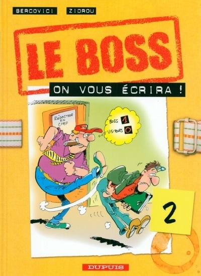 Couverture de Le boss -2- On vous écrira !