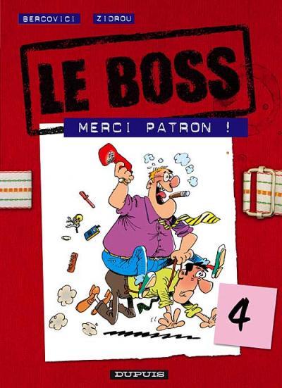 Couverture de Le boss -4- Merci patron !
