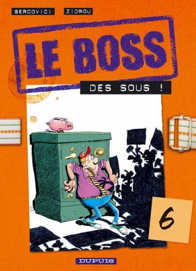 Couverture de Le boss -6- Des sous !