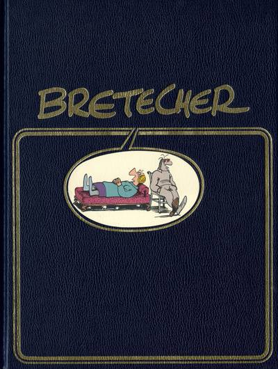 Bretecher (Cellulite and Co) One shot