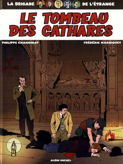 Couverture de La brigade de l'étrange -4- Le tombeau des Cathares