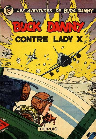 Couverture de Buck Danny -17- Buck Danny contre Lady X