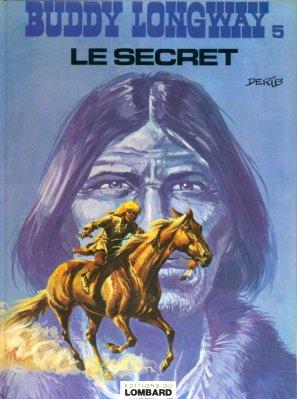 Couverture de Buddy Longway -5- Le secret