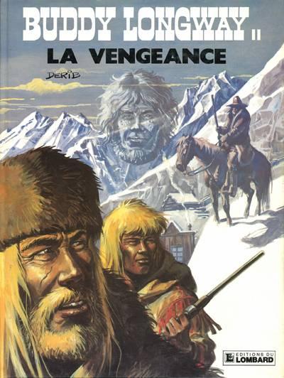 Couverture de Buddy Longway -11- La vengeance