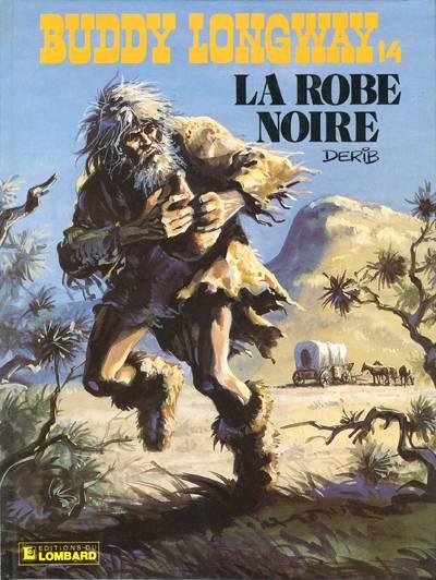 Buddy Longway 14 La Robe Noire