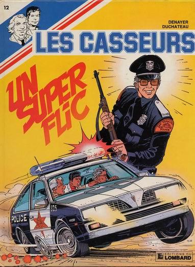 Couverture de Les casseurs - Al & Brock -12- Un super flic