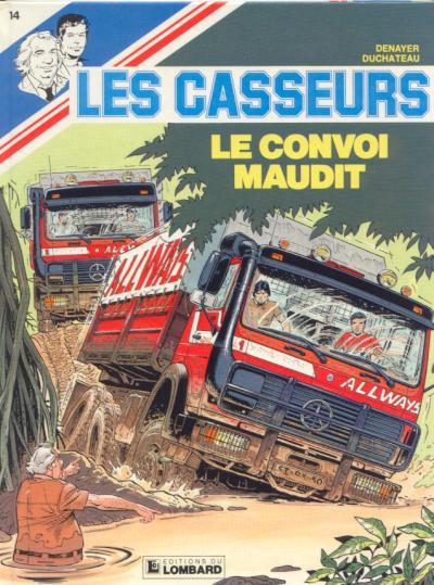 Couverture de Les casseurs - Al & Brock -14- Le convoi maudit