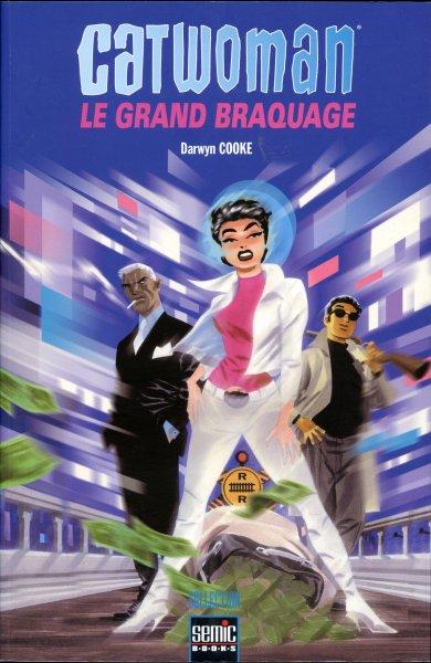 Couverture de Catwoman - Le Grand Braquage - Le grand braquage