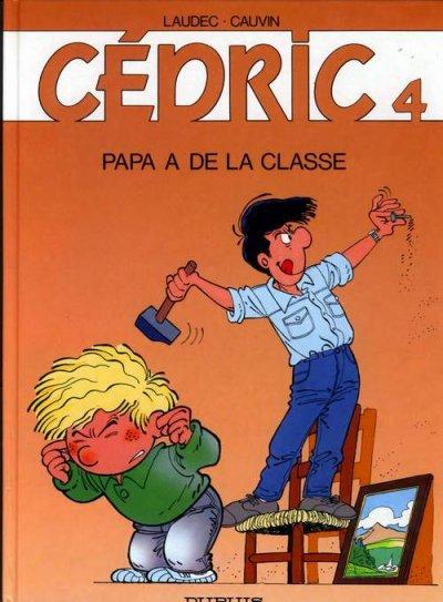 Couverture de Cédric -4- Papa a de la classe
