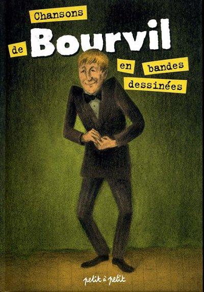 Couverture de Chansons en Bandes Dessinées  - Chansons de Bourvil en bandes dessinées