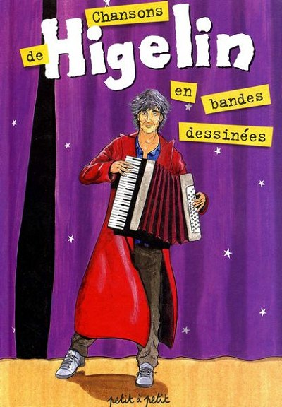 Couverture de Chansons en Bandes Dessinées  - Chansons de Higelin en bandes dessinées