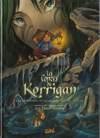 Couverture de Les contes du Korrigan -3- Livre troisième : Les Fleurs d'écume