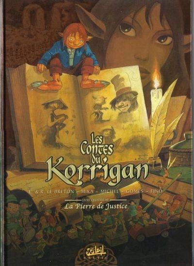 Couverture de Les contes du Korrigan -4- Livre quatrième : La pierre de justice