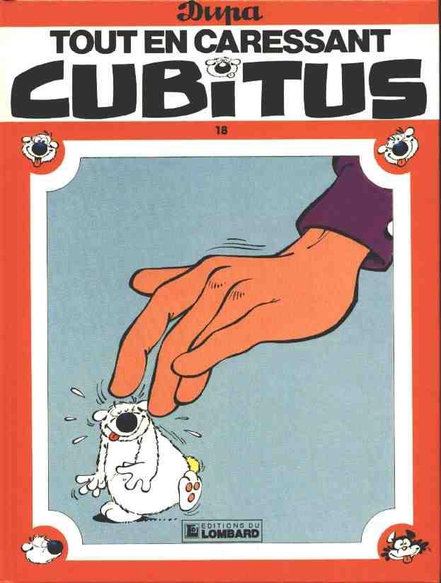 Couverture de Cubitus -18- Tout en caressant Cubitus