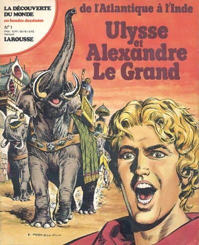 Couverture de La découverte du monde en bandes dessinées -1- Ulysse et Alexandre Le Grand