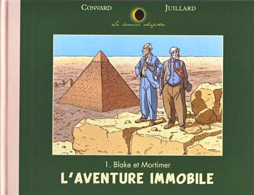 Couverture de Le dernier chapitre -1- Blake et Mortimer - L'aventure immobile