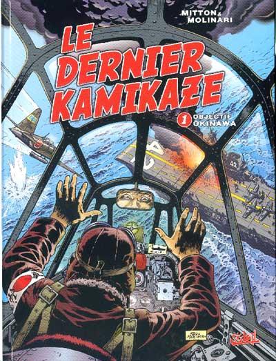 Couverture de Le dernier kamikaze -1- Objectif Okinawa