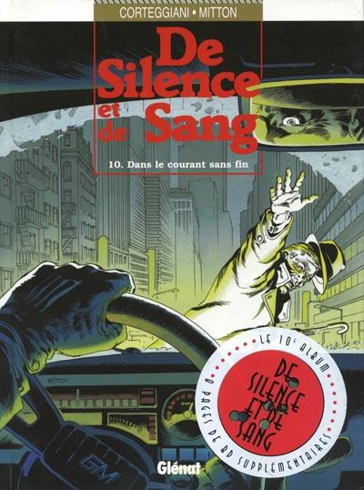 Couverture de De silence et de sang -10- Dans le courant sans fin