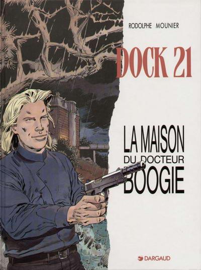 Couverture de Dock 21 -3- La maison du Docteur Boogie