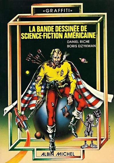 Couverture de (DOC) Études et essais divers - La Bande dessinée de science-fiction américaine
