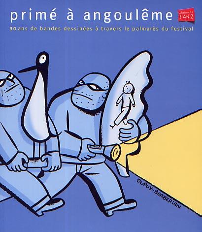 Couverture de (DOC) Études et essais divers - Primé à Angoulême : 30 ans de bandes dessinées à travers le palmarès du festival
