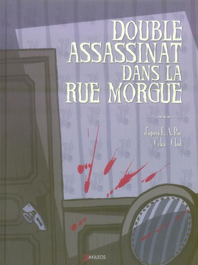 Couverture de Double assassinat dans la rue Morgue (Céka/Clod) - Double assassinat dans la rue Morgue