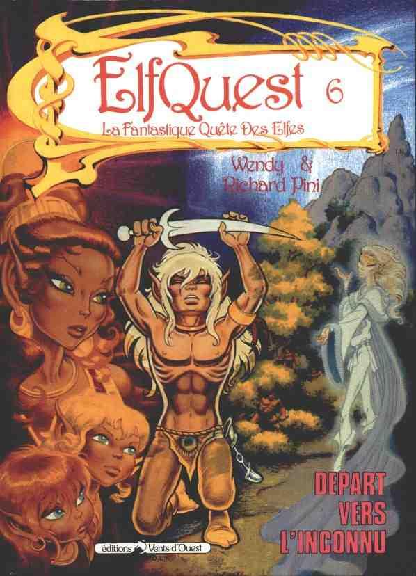 Couverture de ElfQuest - La Fantastique quête des elfes -6- Départ vers l'inconnu