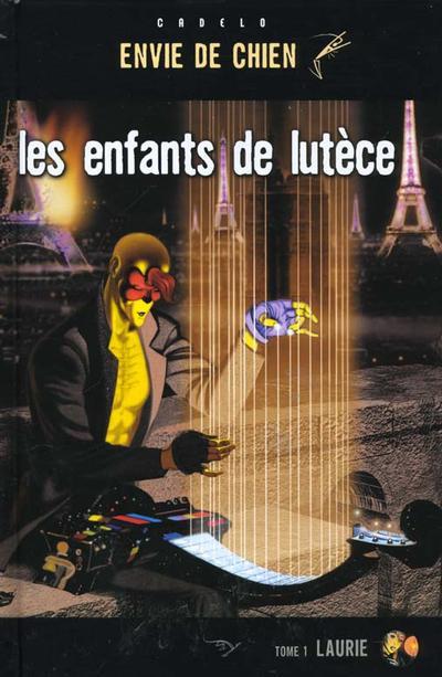 Les Enfants de Lutèce Intégrale 3 tomes PDF