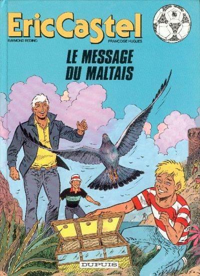 Couverture de Eric Castel -15- Le message du Maltais