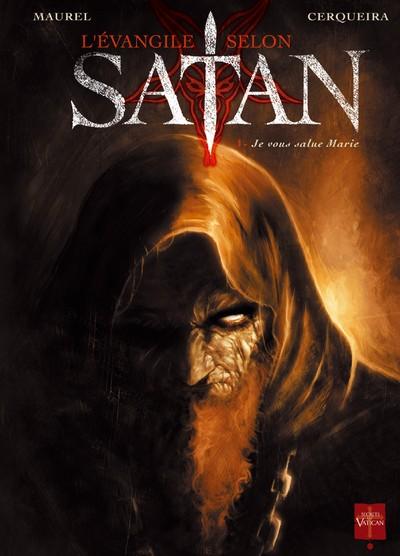 Couverture de L'Évangile selon Satan -1- Je vous salue Marie