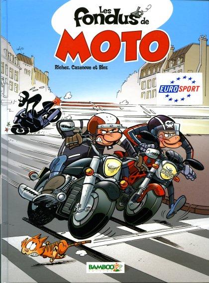Couverture de Les fondus de moto - Tome 1