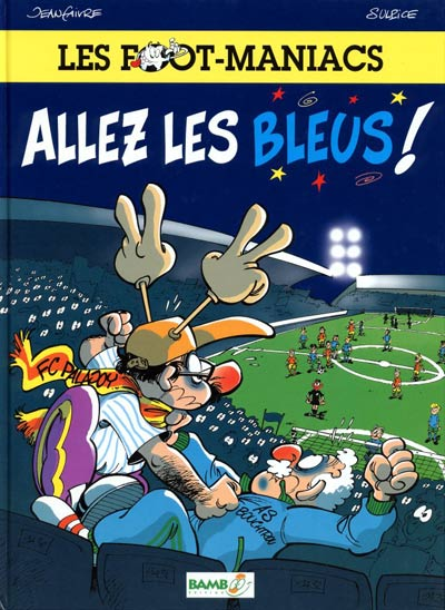 Les foot-maniacs - 2 tomes