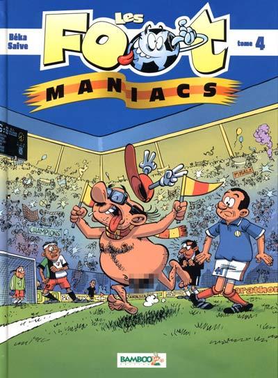 Couverture de Les foot-maniacs -4- Tome 4