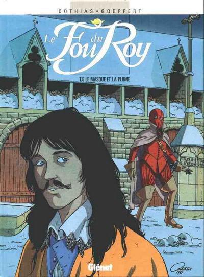 Couverture de Le fou du Roy -5- Le masque et la plume