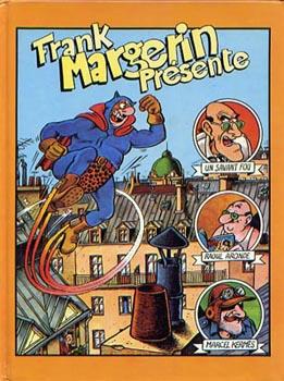 Couverture de Frank Margerin présente -INTFL2- Frank Margerin présente/Tranches de Brie